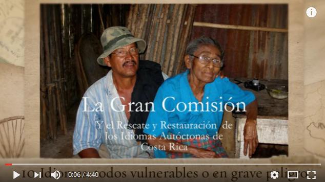 LA GRAN COMISIÓN Y EL ESTADO DE LOS IDIOMAS AUTÓCTONOS DE COSTA RICA